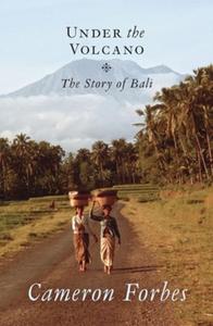 Under the Volcano (e-bok) av Cameron Forbes