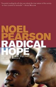 Radical Hope (e-bok) av Noel Pearson