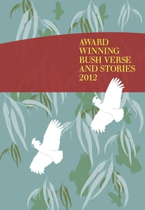 Award Winning Bush Verse and Stories 2012 (e-bo