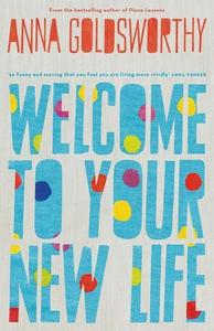 Welcome to Your New Life (e-bok) av Anna Goldsw