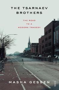 The Tsarnaev Brothers (e-bog) af Masha Gessen