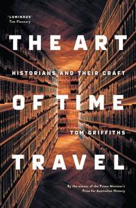 The Art of Time Travel (e-bok) av Tom Griffiths
