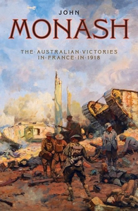 The Australian Victories In France in 1918 (e-b