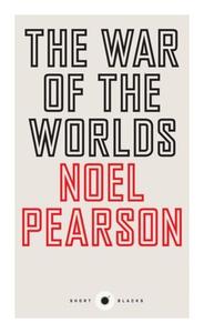 The War of the Worlds (e-bok) av Noel Pearson