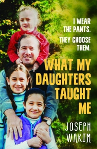 What My Daughters Taught Me (e-bok) av Joseph W