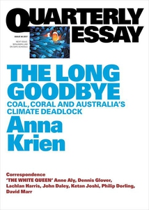 Quarterly Essay 66 The Long Goodbye (e-bok) av