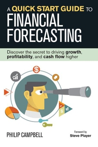 A Quick Start Guide to Financial Forecasting (e