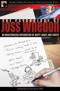 The Psychology of Joss Whedon (e-bok) av Joy Da