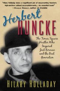 Herbert Huncke (e-bok) av Hilary Holladay