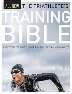 The Triathlete's Training Bible (e-bok) av Frie