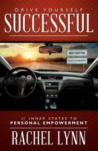 Drive Yourself Successful (e-bok) av Rachel Lyn