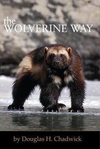 The Wolverine Way (e-bok) av Douglas H. Chadwic