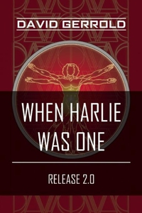 When HARLIE Was One (e-bok) av David Gerrold