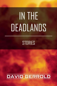 In the Deadlands (e-bok) av David Gerrold