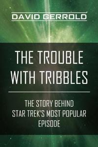 The Trouble with Tribbles (e-bok) av David Gerr