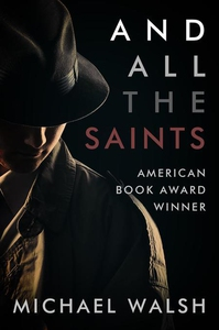 And All the Saints (e-bok) av Michael Walsh