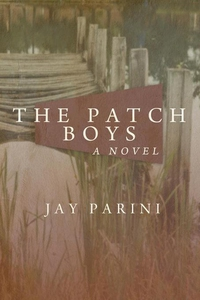 The Patch Boys (e-bok) av Jay Parini