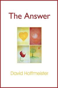 The Answer (e-bok) av David Hoffmeister