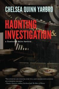 Haunting Investigation (e-bok) av Chelsea Quinn