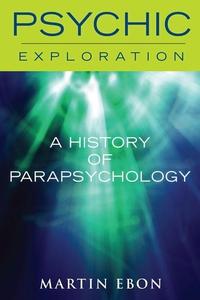 A History of Parapsychology (e-bok) av Martin E