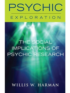 The Social Implications of Psychic Research (e-