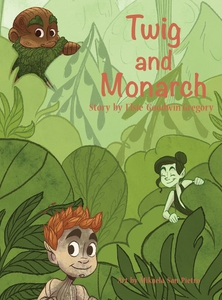 Twig and Monarch (e-bok) av Elsie Goodwin Grego