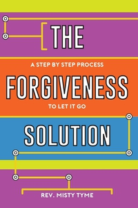 The Forgiveness Solution (e-bok) av Rev. Misty