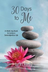 30 Days to Me (e-bok) av Lynn Reilly