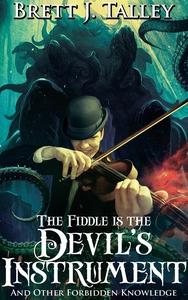 The Fiddle is the Devil's Instrument (e-bok) av
