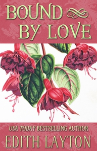 Bound by Love (e-bok) av Edith Layton