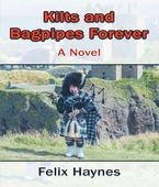 Kilts and Bagpipes Forever
