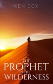 The Prophet In The Wilderness