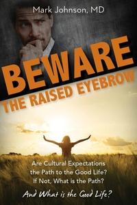 Beware the Raised Eyebrow (e-bok) av Mark Johns