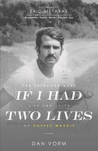 If I Had Two Lives (e-bok) av Dan Vorm
