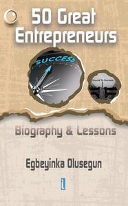 50 Great Entrepreneurs (e-bok) av Egbeyinka Olu