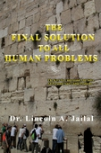 The Final Solution To All Human Problems