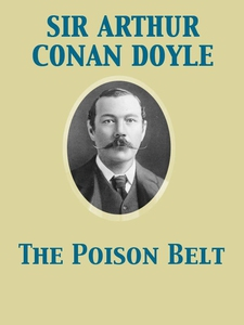 The Poison Belt (e-bok) av Arthur Conan Doyle,