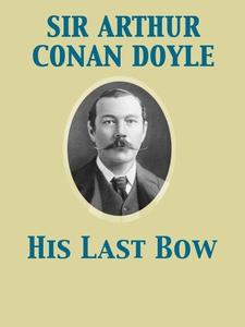 His Last Bow (e-bok) av Arthur Conan Doyle, Art