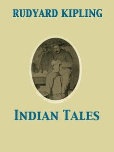 Indian Tales (e-bok) av Rudyard Kipling