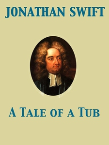 A Tale of a Tub (e-bok) av Jonathan Swift