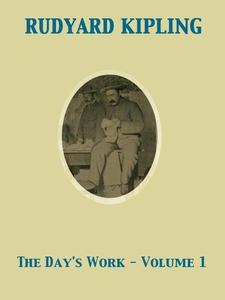 The Day's Work - Volume 1 (e-bok) av Rudyard Ki