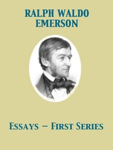 Essays - First Series (e-bok) av Ralph Waldo Em