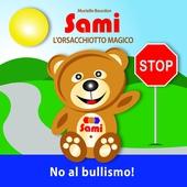 SAMI L'ORSACCHIOTTO MAGICO