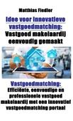 Idee voor innovatieve vastgoedmatching
