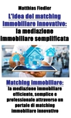 L'idea del matching immobiliare innovativo