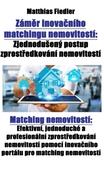 Záměr inovačního matchingu nemovitostí