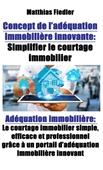 Concept de l'adéquation immobilière innovante