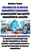Introducció al mercat immobiliari innovador