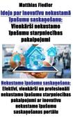 Ideja par inovatīvu nekustamā īpašumu saskaņošanu
