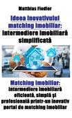 Ideea inovativului matching imobiliar